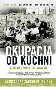 okładka Okupacja od kuchni, Książka | Zaprutko-Janicka Aleksandra