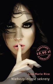 okładka Niebezpieczne sekrety, Książka | Marie  Rice Lisa