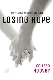 okładka Losing Hope, Książka | Colleen Hoover
