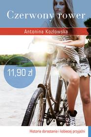 okładka Czerwony rower, Książka | Antonina Kozłowska