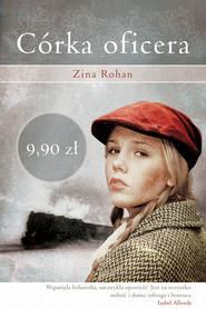 okładka Córka oficera, Książka | Rohan Zina