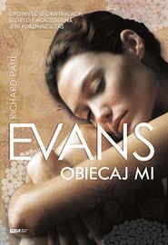 okładka Obiecaj mi, Książka   Richard Paul Evans
