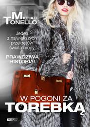 okładka W pogoni za torebką, Książka | Tonello Michael