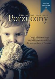 okładka Porzucony, Książka | Alan Philps, Lahutsky John