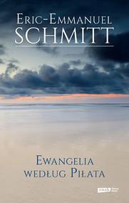 okładka Ewangelia według Piłata, Książka | Schmitt Eric-Emmanuel