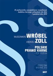 okładka Polskie Prawo Karne. Część Ogólna. Książka | papier | hab.  Włodzimierz  Wróbel Dr, ...