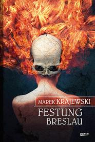 okładka Festung Breslau, Książka | Krajewski Marek