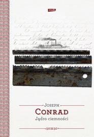 okładka Jądro ciemności , Książka | Conrad Joseph
