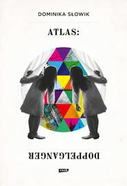 okładka Atlas: Doppelganger, Książka | Słowik Dominika