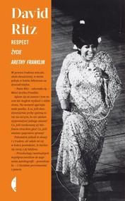okładka Respect. Życie Arethy Franklin, Książka   Ritz David