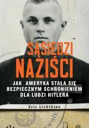 okładka Sąsiedzi naziści, Książka | Lichtblau Eric