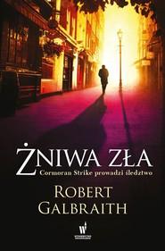 okładka Żniwa zła . Książka | papier | Galbraith (J.K. Rowling) Robert