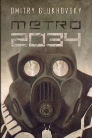 okładka Metro 2034, Książka | Glukhovsky Dmitry
