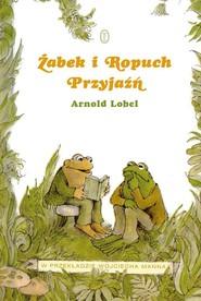 okładka Żabek i Ropuch. Przyjaźń, Książka | Lobel Arnold