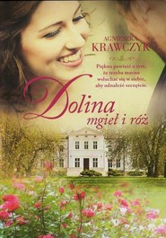 okładka Dolina mgieł i róż, Książka | Krawczyk Agnieszka