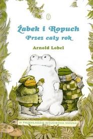 okładka Żabek i Ropuch. Przez cały rok, Książka | Lobel Arnold