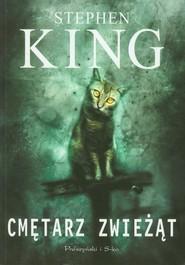 okładka Cmętarz zwieżąt, Książka | King Stephen