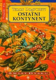 okładka Ostatni kontynent. Książka | papier | Pratchett Terry