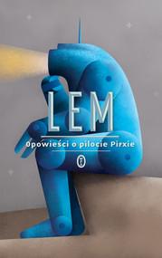 okładka Opowieści o pilocie Pirxie, Książka | Lem Stanisław