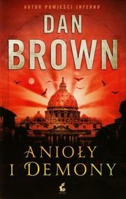 okładka Anioły i demony. Książka   papier   Brown Dan