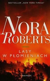 okładka Lasy w płomieniach. Książka   papier   Roberts Nora
