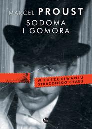 okładka Sodoma i Gomora. W poszukiwaniu straconego czasu, Książka | Proust Marcel