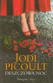 okładka Deszczowa noc, Książka   Picoult Jodi