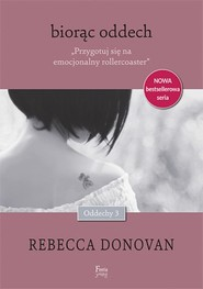 okładka Biorąc oddech. Tom 3, Książka | Donovan Rebecca