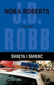 okładka Święta i śmierć. Książka   papier   Robb J.D