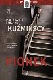 okładka Pionek, Książka | Kuźmińska Małgorzata, Kuźmiński Michał