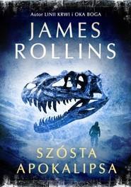 okładka Szósta apokalipsa. Książka | papier | Rollins James