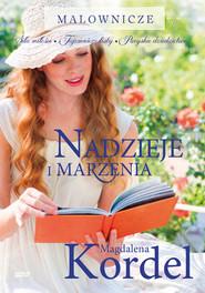 okładka Nadzieje i marzenia, Książka | Kordel Magdalena