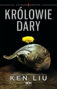 okładka Królowie Dary. Tom I, Książka | Liu Ken