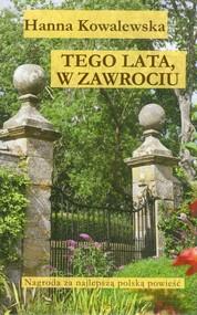 okładka Tego lata, w Zawrociu, Książka | Kowalewska Hanna
