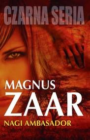 okładka Nagi ambasador, Książka   Zaar Magnus