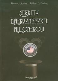 okładka Sekrety amerykańskich milionerów, Książka | Thomas J. Stanley, William D. Danko