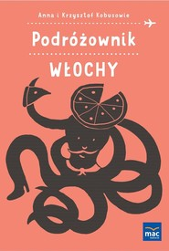 okładka Podróżownik. Włochy, Książka | Anna Kobus, Krzysztof Kobus