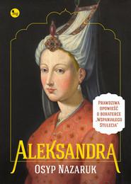 okładka Aleksandra. Książka | papier | Nazaruk Osyp