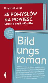 okładka 45 pomysłów na powieść. Książka | papier | Varga Krzysztof