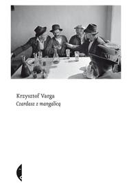 okładka Czardasz z mangalicą. Książka | papier | Varga Krzysztof