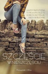 okładka Szczęście w nieszczęściu, Książka | Frączyk Izabella