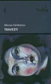 okładka Travesti, Książka | Cartarescu Mircea