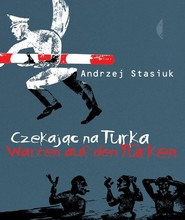 okładka Czekając na Turka, Książka | Andrzej Stasiuk
