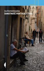 okładka Samotność Portugalczyka. Książka | papier | Klementowska Iza