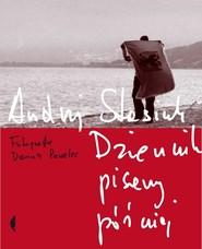 okładka Dziennik pisany później z fotografiami Dariusza Pawelca. Książka | papier | Stasiuk Andrzej