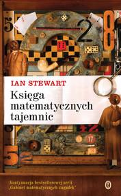 okładka Księga matematycznych tajemnic. Książka | papier | Stewart Ian