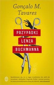 okładka Przypadki Lenza Buchmanna, Książka | Gonçalo M. Tavares