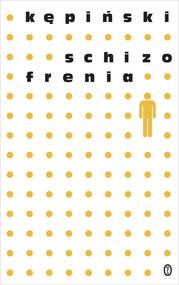 okładka Schizofrenia, Książka | Antoni Kępiński