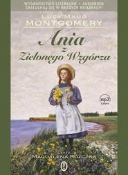 okładka Ania z Zielonego Wzgórza. Audio, Książka | Lucy Maud Montgomery