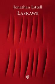 okładka Łaskawe. Książka   papier   Littell Jonathan